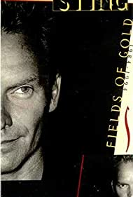 Sting in The Best of Sting: Fields of Gold 1984-1994 (1994)