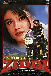 Ziddi(1997) Poster - Movie Forum, Cast, Reviews