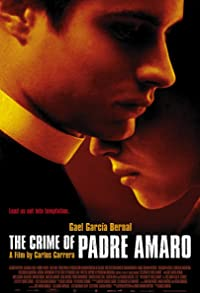 Primary photo for The Crime of Padre Amaro