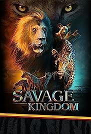 Savage Kingdom Poster