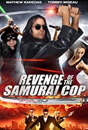 Watch Movie Revenge Of The Samurai Cop (2017)