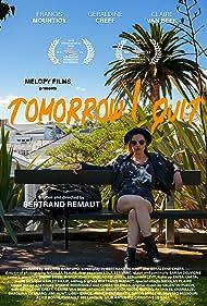 Tomorrow I Quit (2020)