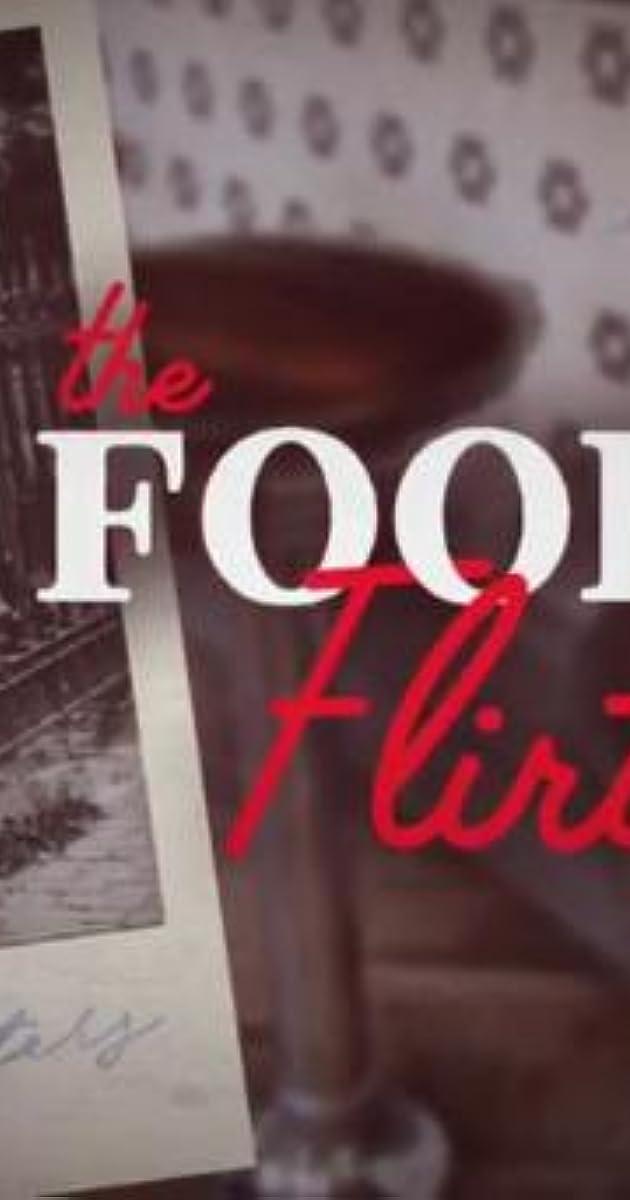 download scarica gratuito The Food Flirts o streaming Stagione 1 episodio completa in HD 720p 1080p con torrent