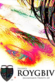 Jilliahsmen Trinity 2.0: Roygbiv Poster