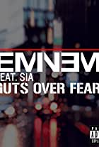 Eminem Feat. Sia: Guts Over Fear