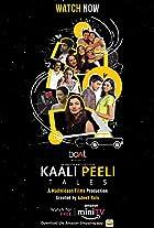 Kaali Peeli Tales