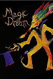 Magic Dream Poster