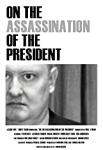 On the Assassination of the President