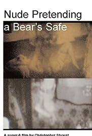 Nude Pretending a Bear's Safe Poster