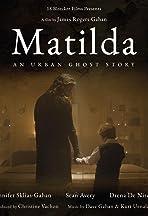 Matilda, an urban ghost story
