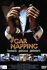 Car-Napping - Bestellt, geklaut, geliefert Poster
