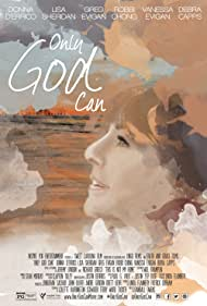Only God Can (2015)