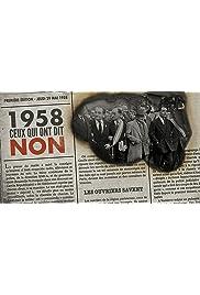 1958: Ceux qui ont dit non