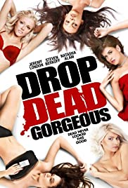 Drop Dead Gorgeous(2010) Poster - Movie Forum, Cast, Reviews