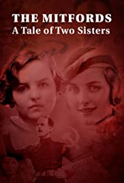 """""""A Tale of Two Sisters"""" Jessica and Diana Mitford (TV ..."""