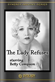 The Lady Refuses (1931) Poster - Movie Forum, Cast, Reviews