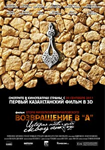 Sites for movie downloads free Vozvrashchenie v 'A' Kazakhstan [720x320]