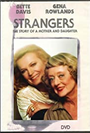 Strangers: The Story of a Mother and Daughter (1979) Poster - Movie Forum, Cast, Reviews