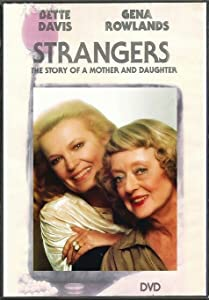 HD full movie 2018 download Strangers: The Story of a Mother and Daughter by George Schaefer [HD]