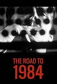 The Road to 1984 Poster