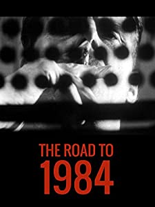 HD movies mkv free download The Road to 1984 UK [1920x1280]