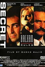 Balkanska pravila(1997) Poster - Movie Forum, Cast, Reviews