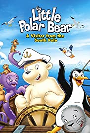 The Little Polar Bear: A Visitor from the South Pole Poster