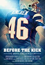 Before the Kick: The Brian Kinchen Story