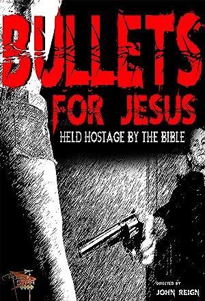 Movie Bullets for Jesus (2015)