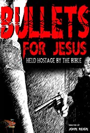 Bullets for Jesus (2015) 1080p
