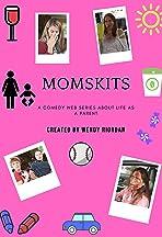 Momskits