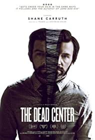 Shane Carruth in The Dead Center (2018)
