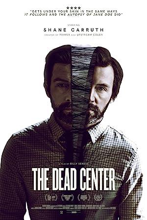 The Dead Center (2018) online sa prevodom