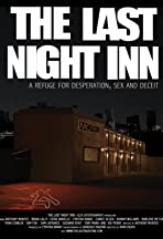 The Last Night Inn