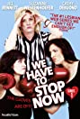 We Have to Stop Now (2009) Poster