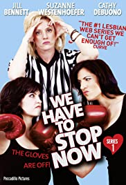 We Have to Stop Now Poster