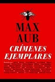 Crímenes ejemplares de Max Aub (2005)