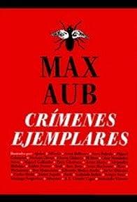 Primary photo for Crímenes ejemplares de Max Aub