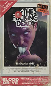 The F...ing Dead full movie download