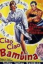 Ciao, ciao bambina! (Piove) (1959) Poster