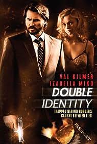 Val Kilmer and Izabella Miko in Double Identity (2009)
