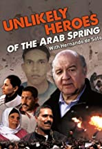 Unlikely Heroes of the Arab Spring
