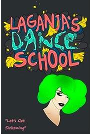 Laganja's Dance School