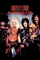 Mötley Crüe: Too Young to Fall in Love