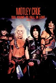 Mötley Crüe: Too Young to Fall in Love Poster