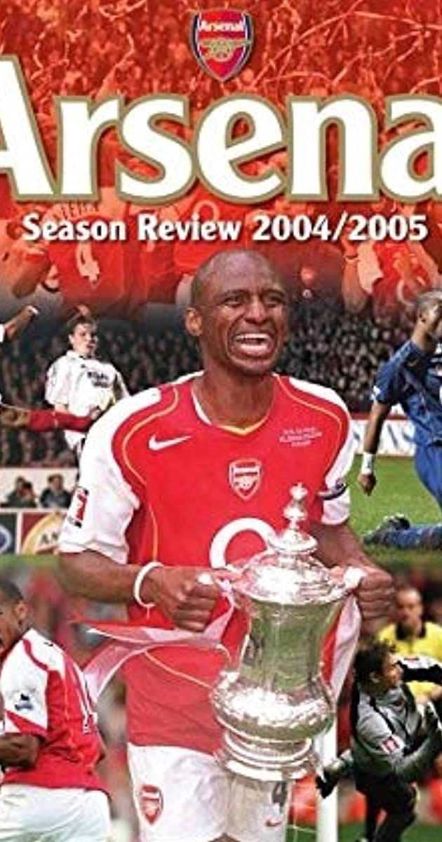 buy popular 209e3 188f2 Arsenal - Season Review 2004/2005 (Video 2005) - IMDb