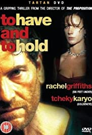 To Have & to Hold Poster