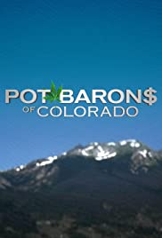 Pot Barons of Colorado Poster