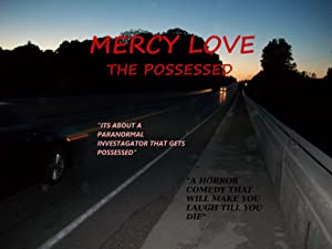 Mercy Love: The Possessed