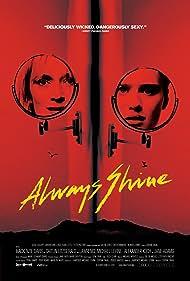 Caitlin FitzGerald and Mackenzie Davis in Always Shine (2016)